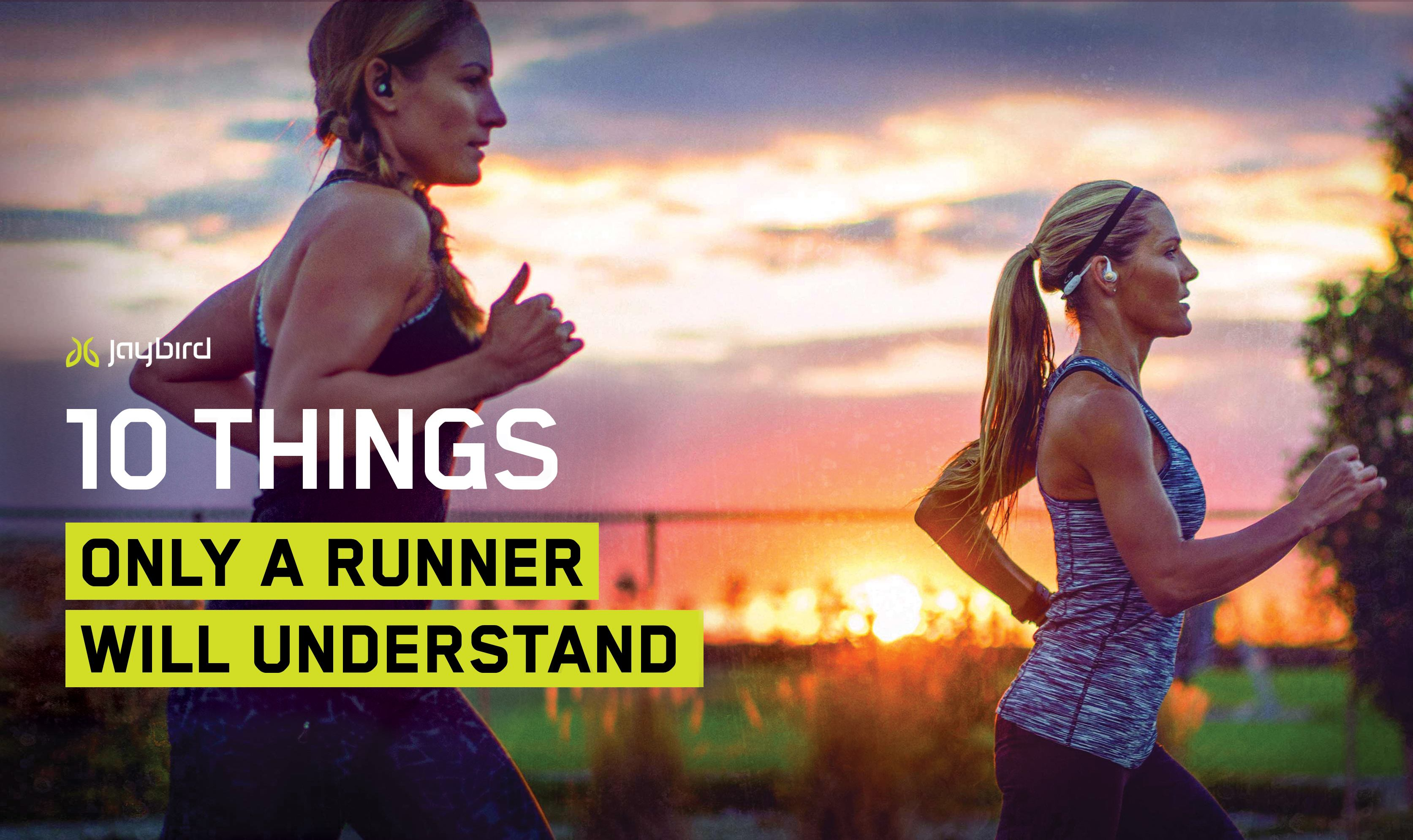 10 Things Only a Runner Will Understand